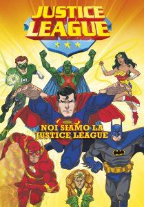 Justice League - Noi siamo la Justice League   Emme Edizioni   9788867143948