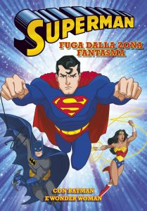 Superman - Fuga dalla Zona Fantasma   Emme Edizioni   9788867143979