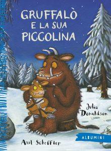 Gruffalò e la sua piccolina - Donaldson/Scheffler | Emme Edizioni | 9788867144013