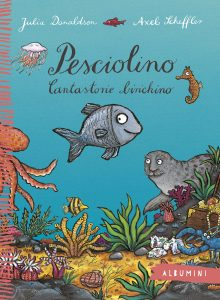 Pesciolino - Donaldson/Scheffler | Emme Edizioni | 9788867144037