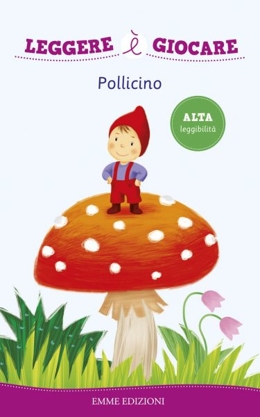 Pollicino - Bordiglioni/Rigo | Emme Edizioni | 9788867144082