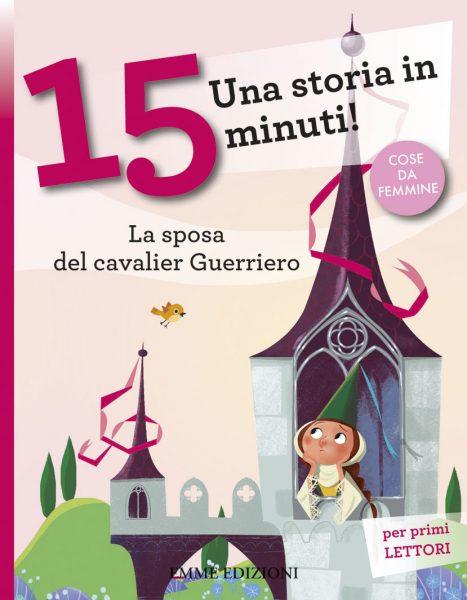 La sposa del cavalier Guerriero - Piumini/Nocentini | Emme Edizioni | 9788867144242