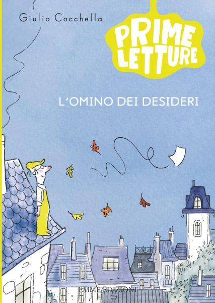 L'omino dei desideri - Cocchella/Lauciello | Emme Edizioni | 9788867144273