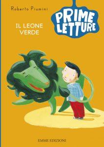 Il leone verde - Piumini/Nascimbeni | Emme Edizioni | 9788867144303