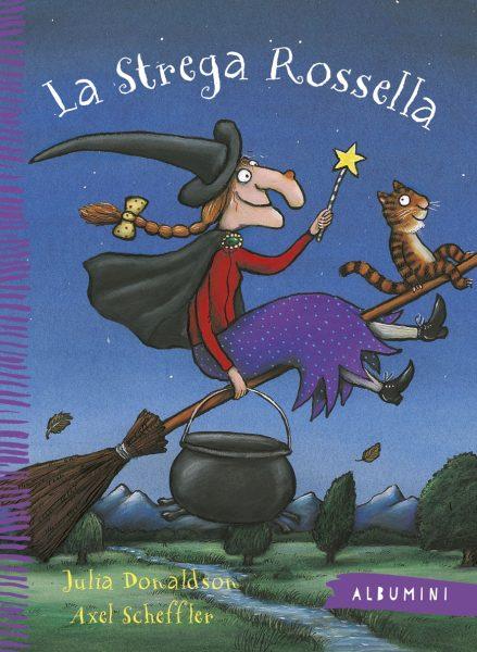 La strega Rossella - Donaldson/Scheffler | Emme Edizioni | 9788867144341