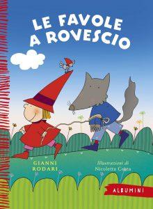 Le favole a rovescio - Rodari/Costa | Emme Edizioni | 9788867144358