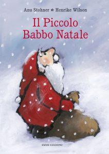 Il Piccolo Babbo Natale - Stohner/Wilson | Emme Edizioni | 9788867144440