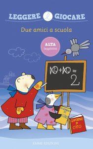 Due amici a scuola - Costa | Emme Edizioni | 9788867144471