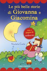 Le più belle storie di Giovanna e Giacomina - Costa | Emme Edizioni | 9788867144501