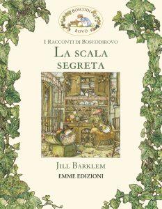La scala segreta - Barklem | Emme Edizioni | 9788867144549