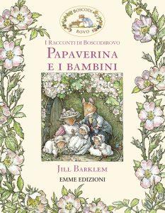 Papaverina e i bambini - Barklem | Emme Edizioni | 9788867144570