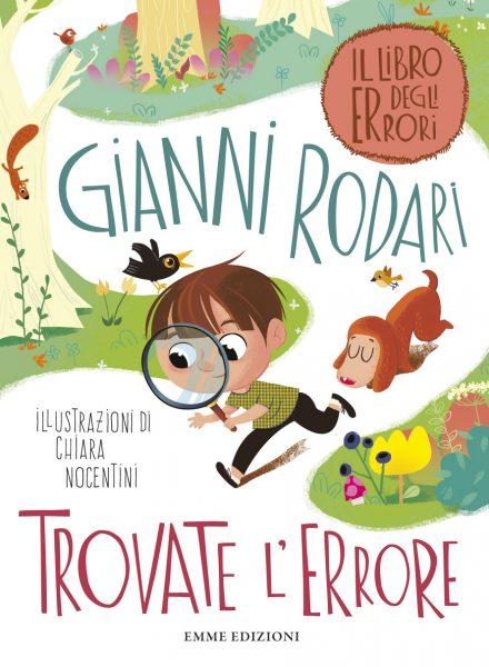 Trovate l'errore - Rodari/Nocentini | Emme Edizioni | 9788867144686