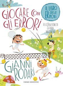 Giocare con gli errori - Rodari/Nocentini | Emme Edizioni | 9788867144693