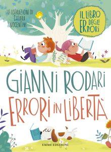 Errori in libertà - Rodari/Nocentini | Emme Edizioni | 9788867144709