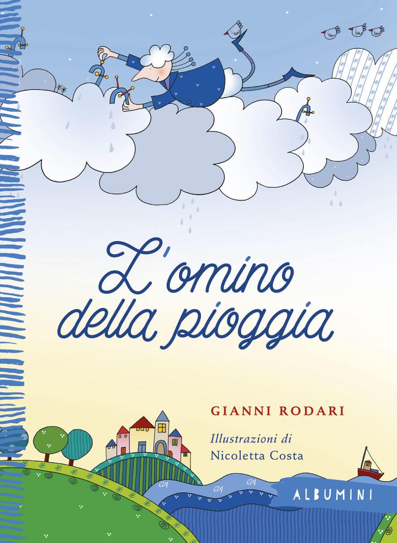 L'omino della pioggia - Rodari/Costa   Emme Edizioni