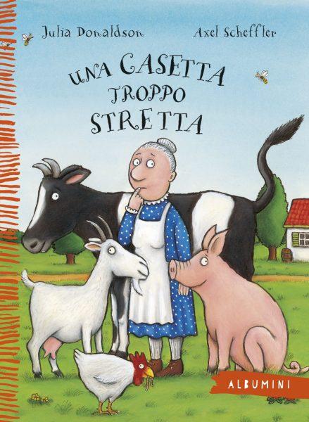 Una casetta troppo stretta - Donaldson/Scheffler | Emme Edizioni | 9788867144785