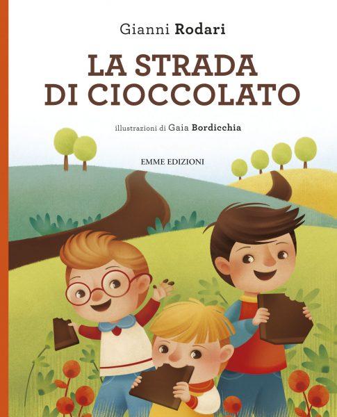La strada di cioccolato - Rodari/Bordicchia | Emme Edizioni | 9788867144808