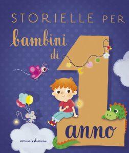 Storielle per bambini di 1 anno - Paglia/Zito | Emme Edizioni | 9788867144815