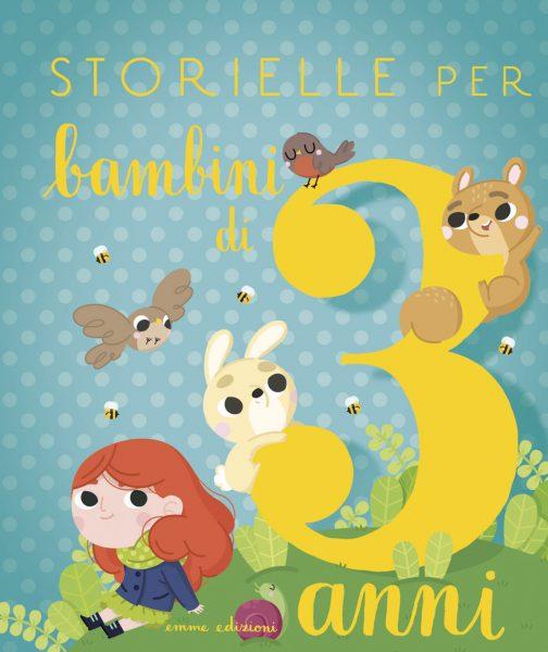 Storielle per bambini di 3 anni - Paglia/Sorte | Emme Edizioni | 9788867144839