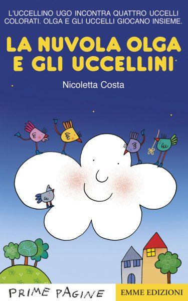 La nuvola Olga e gli uccellini - Costa | Emme Edizioni | 9788867144846