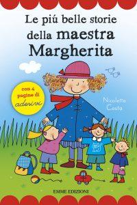 Le più belle storie della maestra Margherita - Costa | Emme Edizioni | 9788867144853