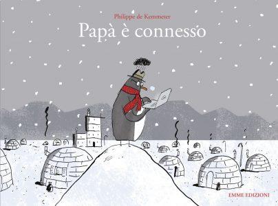 Papà è connesso - de Kemmeter | Emme Edizioni | 9788867144877