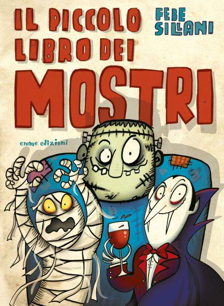 Il piccolo libro dei mostri - Sillani | Emme Edizioni | 9788867144884