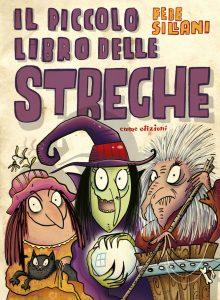 Il piccolo libro delle streghe - Sillani | Emme Edizioni | 9788867144907