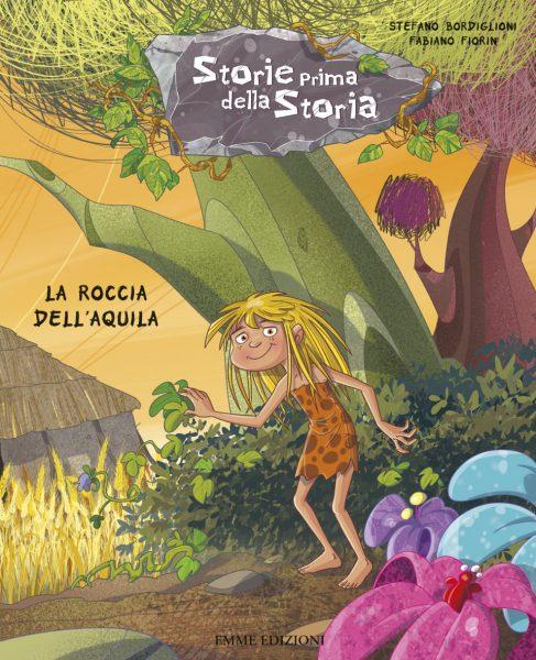 La roccia dell'aquila - Bordiglioni/Fiorin | Emme Edizioni | 9788867145041