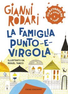 La famiglia Punto-e-virgola - Rodari/Tanco | Emme Edizioni | 9788867145058