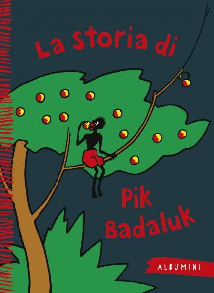 La storia di Pik Badaluk - Meuche | Emme Edizioni | 9788867145119