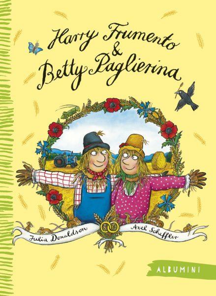 Harry Frumento e Betty Paglierina - Donaldson/Scheffler | Emme Edizioni | 9788867145126