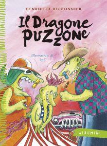 Il dragone puzzone - Bichonnier/Pef | Emme Edizioni | 9788867145133