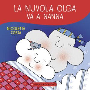 La nuvola Olga va a nanna - Costa | Emme Edizioni | 9788867145188