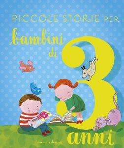 Piccole storie per bambini di 3 anni - Bordiglioni/Chessa | Emme Edizioni | 9788867145447