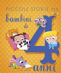 Piccole storie per bambini di 4 anni - Bordiglioni/Grassi | Emme Edizioni | 9788867145454
