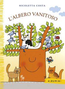 L'albero vanitoso - Nicoletta Costa