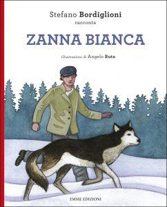 Zanna Bianca - Bordiglioni/Ruta | Emme Edizioni | 9788867145515