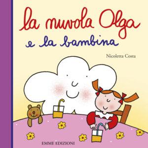 La nuvola Olga e la bambina - Costa | Emme Edizioni | 9788867145522