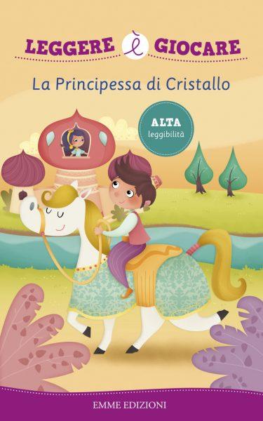 La Principessa di Cristallo - Lazzarato/Sbandelli | Emme Edizioni | 9788867145638
