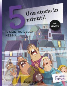 Il mostro della nebbia - Bordiglioni/Fiorin | Emme Edizioni | 9788867145683