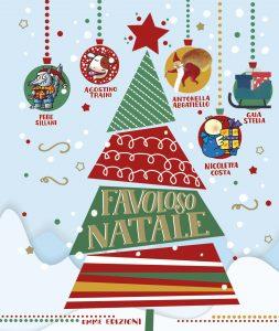 Favoloso Natale - Abbatiello, Costa, Sillani, Stella, Traini | Emme Edizioni | 9788867145843