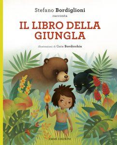 Il libro della giungla - Bordiglioni/Bordicchia | Emme Edizioni | 9788867145935