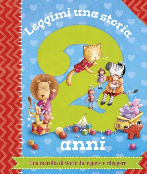 Leggimi una storia - 2 anni | Emme Edizioni | 9788867145959