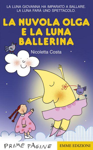 La nuvola Olga e la luna ballerina - Costa | Emme Edizioni | 9788867146086