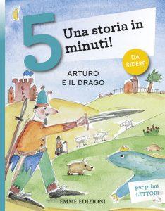 Arturo e il drago - Bordiglioni/Musso | Emme Edizioni | 9788867146185