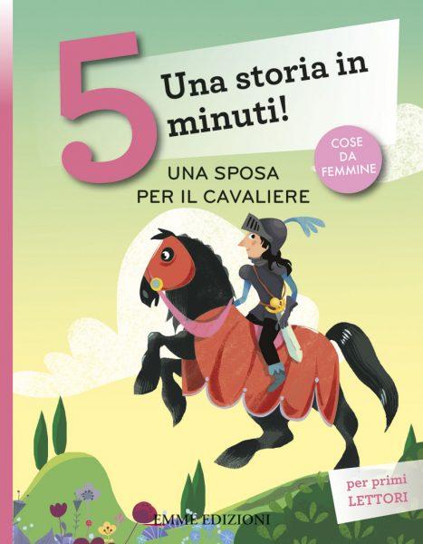 Una sposa per il cavaliere - Bordiglioni/Nocentini | Emme Edizioni | 9788867146192