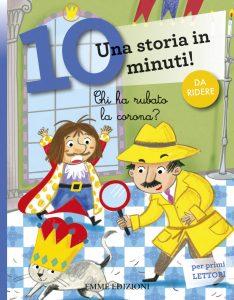Chi ha rubato la corona? - Bordiglioni/Mariani | Emme Edizioni | 9788867146215