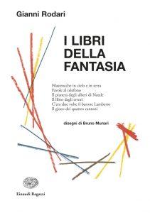 I Libri della Fantasia - Rodari/Munari | Einaudi Ragazzi | 9788879267908