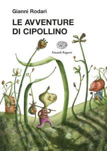 Le avventure di Cipollino - Rodari/Santini | Einaudi Ragazzi | 9788879268028